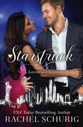 Starstruck: A Lovestruck Novel