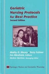 Geriatric Nursing Protocols for Best Practice: Second Edition