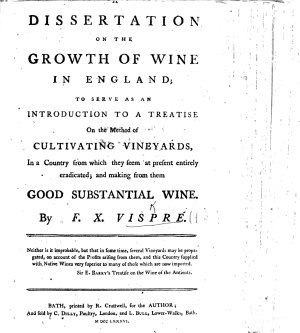 A Dissertation on the Growth of Wine in England  to serve as an introduction to a treatise on the method of cultivating vineyards  etc PDF
