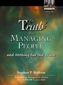 The Truth About Managing People And Nothing But The Truth