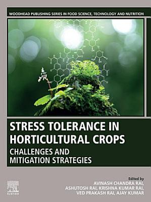 Stress Tolerance in Horticultural Crops
