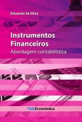 Instrumentos Financeiros: Abordagem contabilística