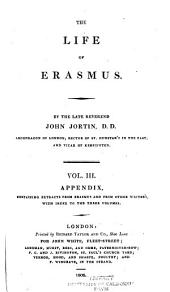 Appendix, containing extracts from Erasmus and from other writers