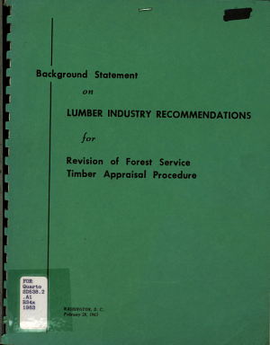 Background Statement On Lumber Industry Recommendations For Revision Of Forest Service Timber Appraisal Procedure