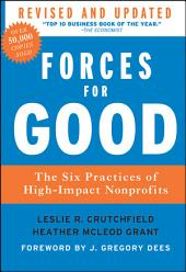 Forces for Good: The Six Practices of High-Impact Nonprofits, Edition 2