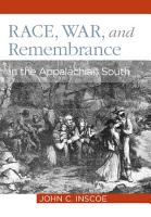 Race  War  and Remembrance in the Appalachian South PDF