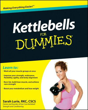 Kettlebells For Dummies PDF