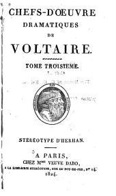 Chefs-d'oeuvre dramatiques de Voltaire ...