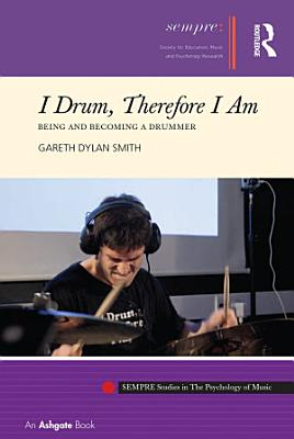 I Drum  Therefore I Am