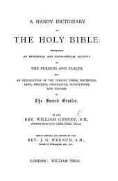 A Handy Dictionary of the ... Bible: ... newly revised and edited by J. G. Wrench