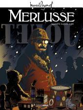 Merlusse: d'après Marcel Pagnol