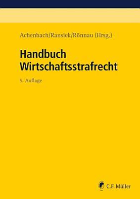 Achenbach Ransiek R  nnau  Handbuch Wirtschaftsstrafrecht PDF