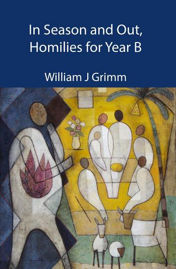 In Season and Out  Homilies for Year B PDF