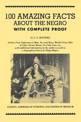 100 Amazing Facts About the Negro with Complete Proof PDF