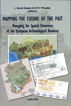 Mapping the Future of the Past PDF
