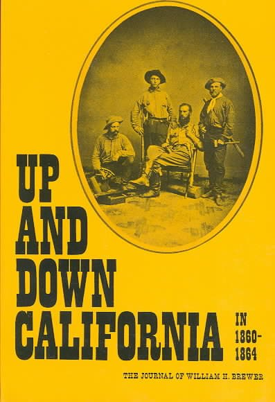 Download Up and Down California in 1860 1864 Book