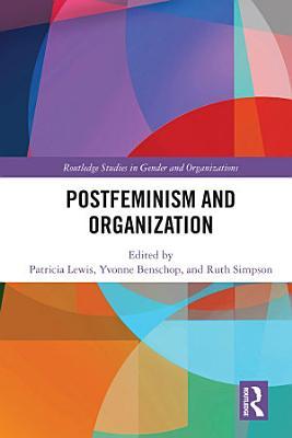 Postfeminism and Organization PDF
