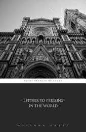 Letters to Persons in the World
