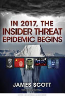 In 2017  the Insider Threat Epidemic Begins Book