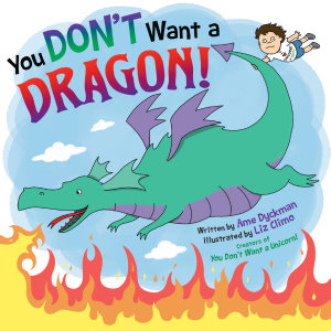 You Don t Want a Dragon