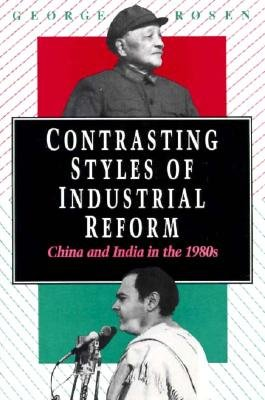 Contrasting Styles of Industrial Reform