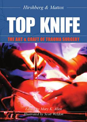 TOP KNIFE  The Art   Craft of Trauma Surgery
