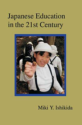 Japanese Education in the 21st Century PDF
