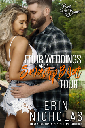 Four Weddings and a Swamp Boat Tour  Boys of the Bayou Book Six