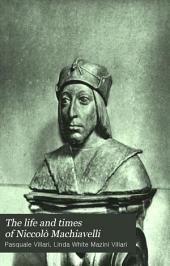 The Life and Times of Niccolò Machiavelli: Volume 2