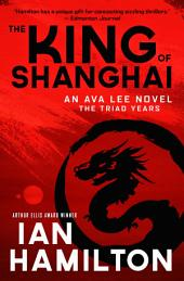 The King of Shanghai: The Triad Years