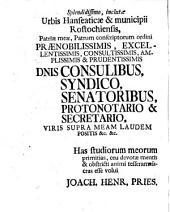 Ex Historia Litteraria De Philippi Melanchthonis In Academiam Rostochiensem Meritis