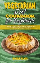 Vegetarian Diet Cookbook for Beginners PDF
