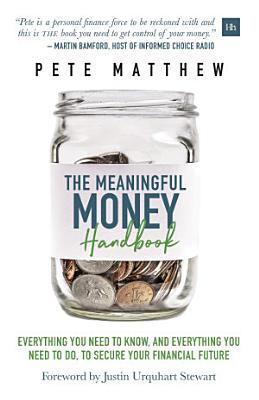 THE MEANINGFUL MONEY HANDBOOK