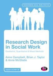 Research Design in Social Work: Qualitative and Quantitative Methods