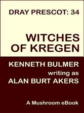 Witches of Kregen: Dray Prescot #34
