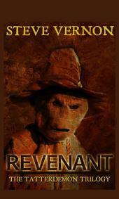 Revenant (The Tatterdemon Trilogy, #1)