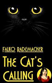 The Cat's Calling. A Lisa Becker Short Mystery