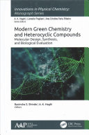 Modern Green Chemistry and Heterocyclic Compounds