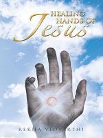 Healing Hands of Jesus PDF