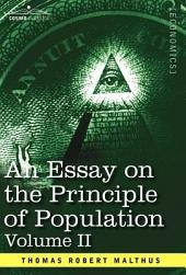 An Essay on the Principle of Population: Volume 2