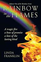 Rainbow in the Flames PDF