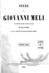Opere di Giovanni Meli con versioni greche, latine e italiane di vari autori e con l'aggiunta di alquante poesie inedite