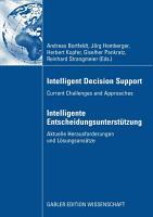 Intelligent Decision Support   Intelligente Entscheidungsunterst  tzung PDF