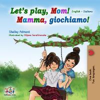 Let s play  Mom   English Italian Bilingual Book   English     PDF
