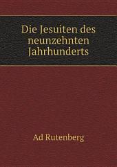 Die Jesuiten des neunzehnten Jahrhunderts