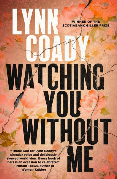 Download Watching You Without Me Book