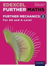 Edexcel Further Maths  Further Mechanics 2 For AS and A Level PDF
