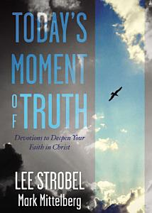 Today s Moment of Truth Book