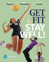 Get Fit, Stay Well!: Edition 4