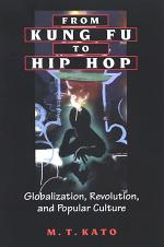 From Kung Fu to Hip Hop